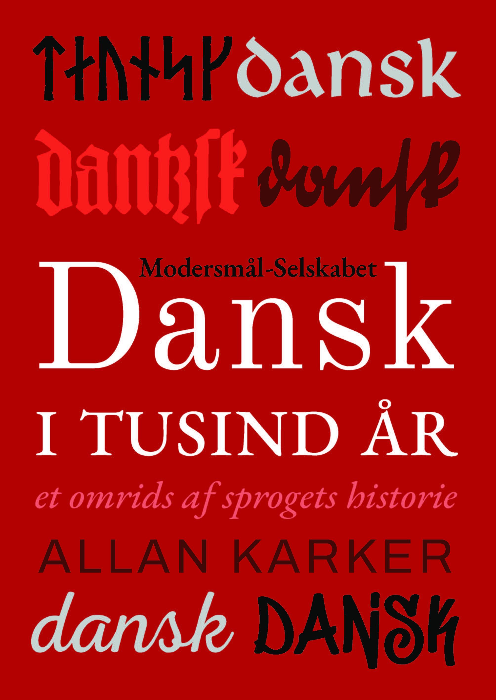Allan Karker, Dansk i tusind år. Modersmål-Selskabets årbog 1993 width=