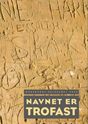 Modersmål-Selskabets årbog 2003 med titlen Navnet er trofast