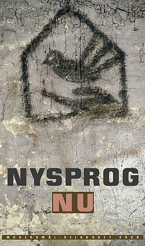 Modersmål-Selskabets årbog 2006 med titeln Nysprog nu