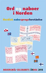 Forside på 2018-årbogen Ord og naboer i Norden