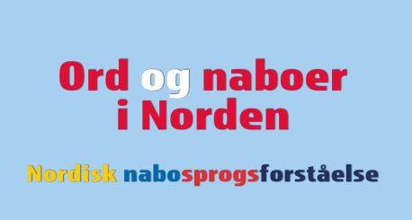 Udsnit af forside med årbogens titel og undertitel: Ord og naboer i Norden ‒ Nordisk nabosprogsforståelse