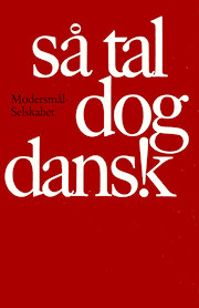 Forsiden på Modersmål-Selskabets årbog for 1982 med titlen Så tal dog dansk