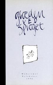 Modersmål-Selskabets årbog 1996 med titlen Glæden ved sproget