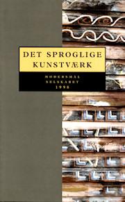 Modersmål-Selskabets årbog fra 1998 med titlen Det sproglige kunstværk
