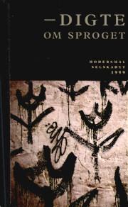 Modersmål-Selskabets årbog 1999 med titlen Digte om sproget