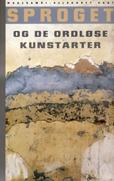 Årbogen Sproget og de ordløse kunstarter fra 2007, redigeret af Michael Blædel