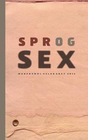 Forside på Sprog og sex, Modersmål-Selskabets årbog 2012