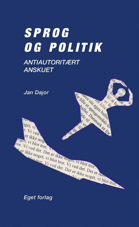 Jan Dajor: Sprog og politik