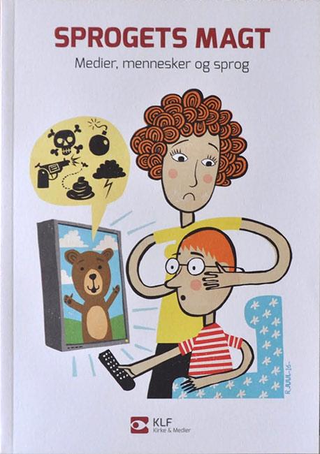 Forside på bogen Sprogets magt med undertitlen Medier, mennesker og sprog